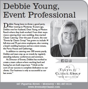 Our Director of Events, Debbie Young, as seen in the Monterey County Weekly